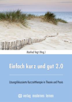 Einfach kurz und gut 2.0 von Vogt,  Manfred