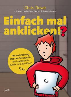 Einfach mal anklicken!? von Duwe,  Chris, Lehmann,  Regula, Lundh,  Alexis, Werner,  Roland