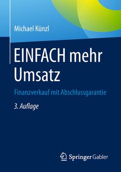 EINFACH mehr Umsatz von Künzl,  Michael