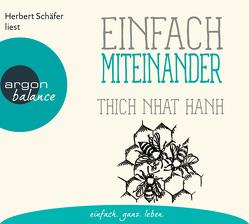 Einfach miteinander von Richard,  Ursula, Schäfer,  Herbert, Thich,  Nhat Hanh