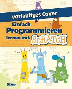 Einfach Programmieren lernen mit Scratch von Knodel,  Diana, Knodel,  Philipp, Radermacher,  Jan