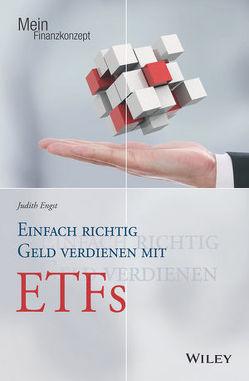 Einfach richtig Geld verdienen mit ETFs von Engst,  Judith