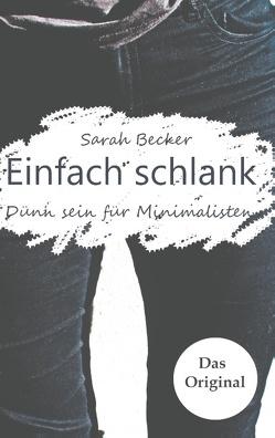 Einfach schlank von Becker,  Sarah