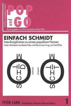 Einfach Schmidt von Riha,  Karl