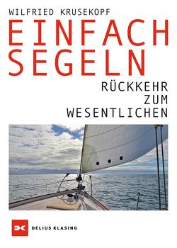 Einfach segeln von Krusekopf,  Wilfried