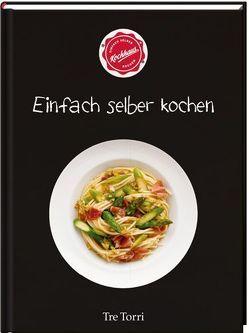 Einfach selber kochen von Frenzel,  Ralf, Kochhaus