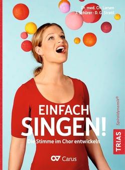 Einfach singen! von Larsen,  Christian, Schürer,  Julia, Stratil,  Dana G.