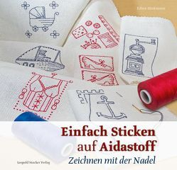 Einfach Sticken auf Aidastoff von Stratmann,  Edina