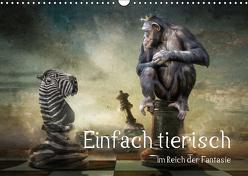 Einfach tierisch im Reich der Fantasie (Wandkalender 2019 DIN A3 quer) von Kuckenberg-Wagner,  Brigitte
