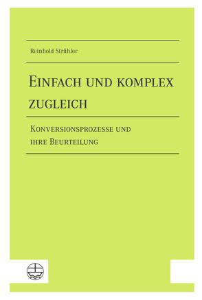 Einfach und komplex zugleich von Strähler,  Reinhold