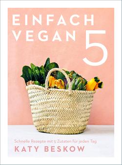 Einfach vegan (eBook) von Beskow,  Katy