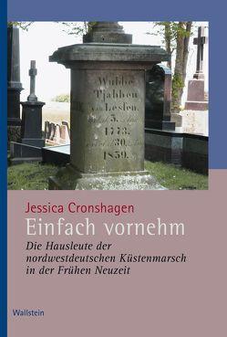 Einfach vornehm von Cronshagen,  Jessica