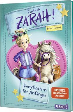 Einfach Zarah! 1: Ponyflüstern für Anfänger von Bierkandt,  Julia, Teichert,  Mina