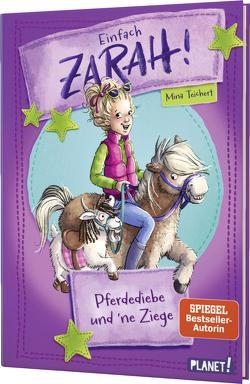 Einfach Zarah! 3: Pferdediebe und 'ne Ziege von Teichert,  Mina
