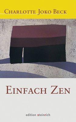Einfach Zen von Beck,  Charlotte Joko, Braun,  Bettine