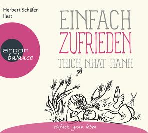 Einfach zufrieden von Richard,  Ursula, Schäfer,  Herbert, Thich,  Nhat Hanh