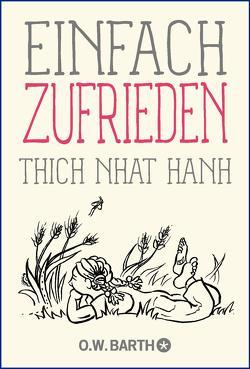 Einfach zufrieden von Richard,  Ursula, Thich,  Nhat Hanh