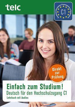 Einfach zum Studium! von Becky,  Ursula, Bewer,  Franziska, Fernandes,  Nicole, Hensch,  Jana, Liske,  Marika, Thommes,  Dr. Jacqueline
