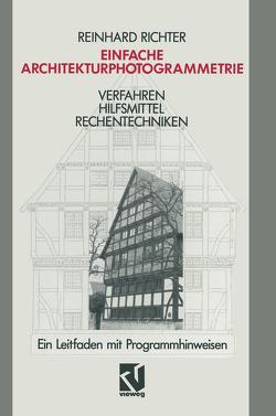 Einfache Architekturphotogrammetrie von Richter,  Reinhard