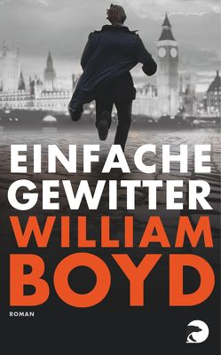 Einfache Gewitter von Boyd,  William, Hirte,  Chris