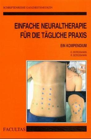 Einfache Neuraltherapie für die tägliche Praxis von Bergsmann,  Otto, Bergsmann,  Roswitha