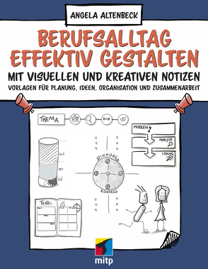 Einfache Sketchnotes für den Berufsalltag von Altenbeck,  Angela