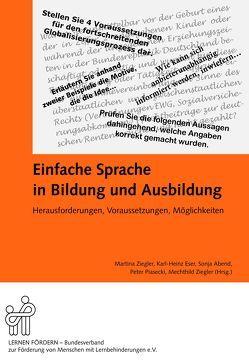 Einfache Sprache in Bildung und Ausbildung von Abend,  Sonja, Eser,  Karl-Heinz, Piasecki,  Peter, Ziegler,  Martina, Ziegler,  Mechthild
