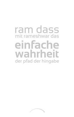 Einfache Wahrheit von Das,  Rameshwar, Dass,  Ram