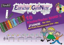 Einfacher!-Geht-Nicht: 18 Kinderlieder BAND 2 – für das SONOR® GS PLUS Glockenspiel (F#+Bb) mit CD von Leuchtner,  Martin, Waizmann,  Bruno