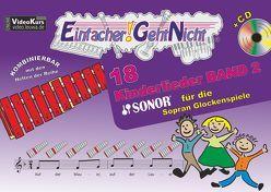 Einfacher!-Geht-Nicht: 18 Kinderlieder BAND 2 – für die SONOR® Sopran Glockenspiele mit CD von Leuchtner,  Martin, Waizmann,  Bruno