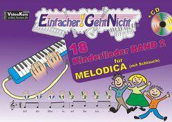 Einfacher!-Geht-Nicht: 18 Kinderlieder BAND 2 – für MELODICA (mit Schlauch) mit CD von Leuchtner,  Martin, Waizmann,  Bruno