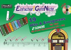 Einfacher!-Geht-Nicht: 19 Hits & Evergreens – – für das SONOR GS PLUS Glockenspiel (F#+Bb) mit CD von Leuchtner,  Martin, Waizmann,  Bruno