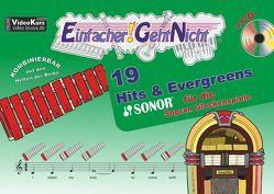 Einfacher!-Geht-Nicht: 19 Hits & Evergreens – für die SONOR® Sopran Glockenspiele mit CD von Leuchtner,  Martin, Waizmann,  Bruno