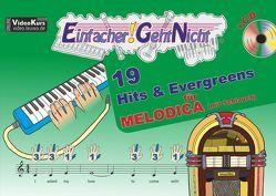 Einfacher!-Geht-Nicht: 19 Hits & Evergreens – für MELODICA (mit Schlauch) mit CD von Leuchtner,  Martin, Waizmann,  Bruno