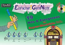 Einfacher!-Geht-Nicht: 19 Hits & Evergreens – für Sopran Blockflöte (barocke Griffweise) mit CD von Leuchtner,  Martin, Waizmann,  Bruno