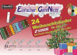 Einfacher!-Geht-Nicht: 24 Weihnachtslieder für das SONOR GS PLUS Glockenspiel (F#+Bb) mit CD von Leuchtner,  Martin, Waizmann,  Bruno