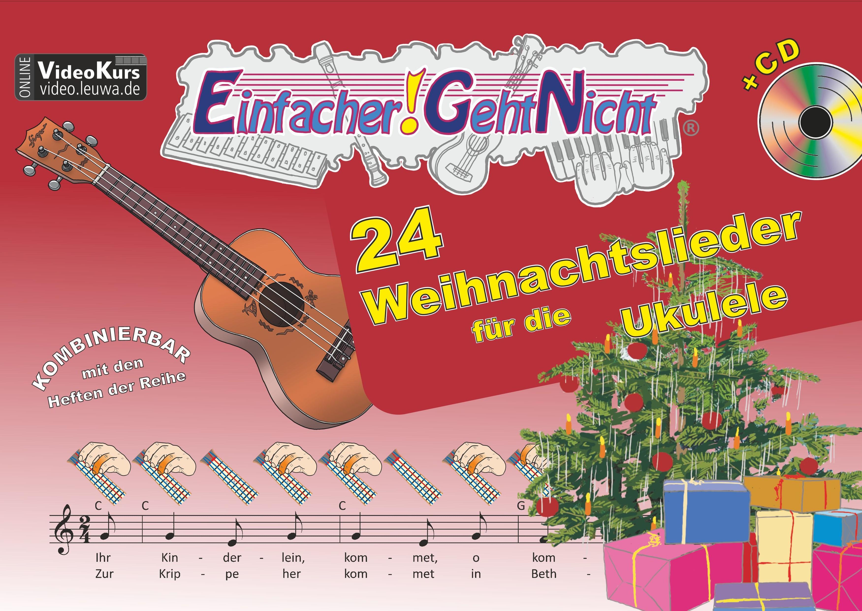 Einfacher!-Geht-Nicht: 24 Weihnachtslieder für die Ukulele mit CD von