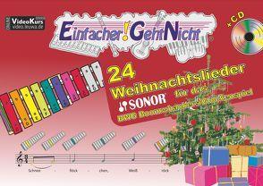 Einfacher!-Geht-Nicht: 24 Weihnachtslieder für das SONOR BWG Boomwhackers Glockenspiel mit CD von Leuchtner,  Martin, Waizmann,  Bruno