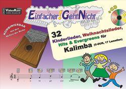 Einfacher!-Geht-Nicht: 32 Kinderlieder, Weihnachtslieder, Hits & Evergreens für Kalimba (C-DUR, 17 Lamellen) mit CD von Leuchtner,  Martin, Waizmann,  Bruno