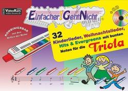 Einfacher!-Geht-Nicht: 32 Kinderlieder, Weihnachtslieder, Hits & Evergreens mit bunten Noten für die Triola (mit CD) von Leuchtner,  Martin, Waizmann,  Bruno
