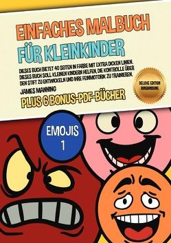 Einfaches Malbuch für Kleinkinder (Emojis 1) Deluxe Edition – Ringbindung von Manning,  James
