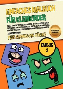 Einfaches Malbuch für Kleinkinder (Emojis 2) Deluxe Edition – Ringbindung von Manning,  James