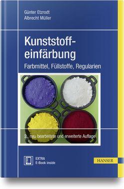 Einfärben von Kunststoffen von Etzrodt,  Günter, Müller,  Albrecht