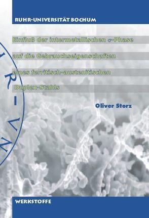 Einfluß der intermetallischen σ-Phase auf die Gebrauchseigenschaften eines ferritisch-austenitischen Duplex-Stahls von Storz,  Oliver