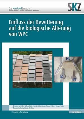 Einfluss der Bewitterung auf die biologische Alterung von WPC