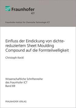Einfluss der Eindickung von dichtereduziertem Sheet Moulding Compound auf die Formteilwelligkeit. von Keckl,  Christoph