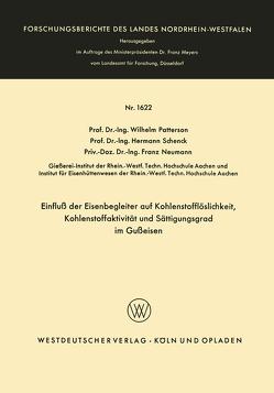Einfluß der Eisenbegleiter auf Kohlenstofflöslichkeit, Kohlenstoffaktivität und Sättigungsgrad im Gußeisen von Patterson,  Wilhelm