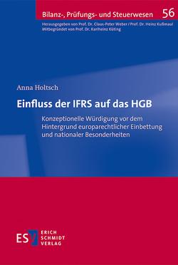Einfluss der IFRS auf das HGB von Holtsch,  Anna