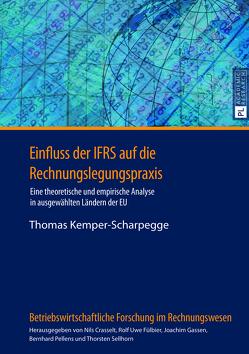 Einfluss der IFRS auf die Rechnungslegungspraxis von Kemper-Scharpegge,  Thomas