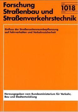 Einfluss der Straßenseitenraumbepflanzung auf Fahrverhalten und Verkehrssicherheit von Lippold,  Christian, Schulz,  Ralph